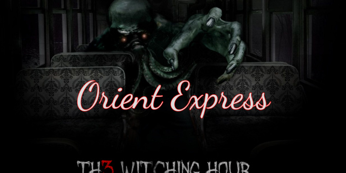 Orient Express - The Witching Hour