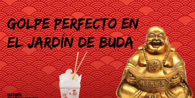 Golpe Perfecto en el Jardín de Buda - Factoría Escape (Valencia) - Review Escape Room